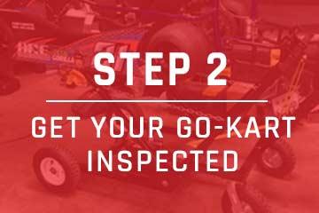 get your go-kart inspected